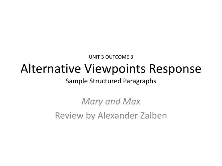 unit 3 outcome 3 alternative viewpoints response sample structured paragraphs n.