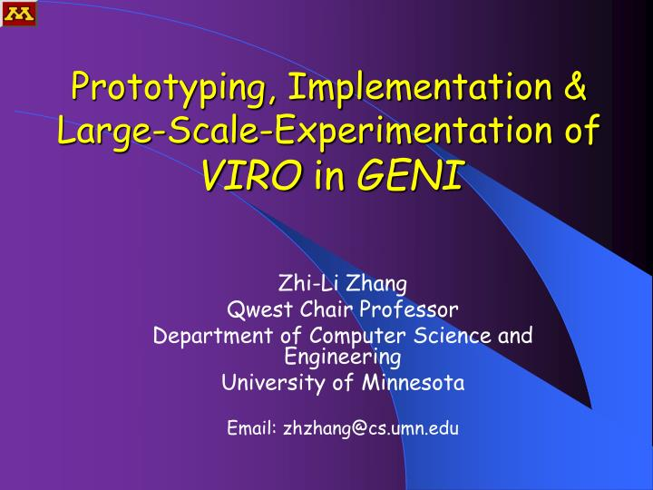 prototyping implementation large scale experimentation of viro in geni n.