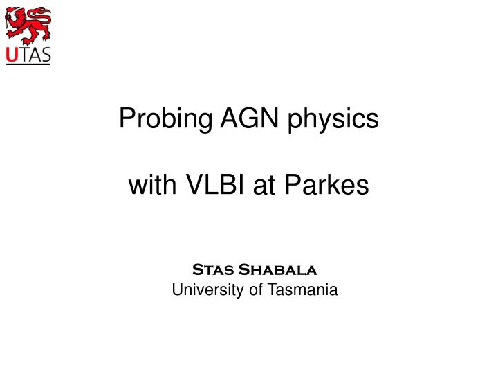 probing agn physics with vlbi at parkes n.