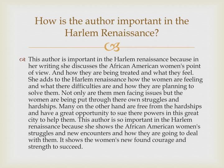How is the author important in the Harlem