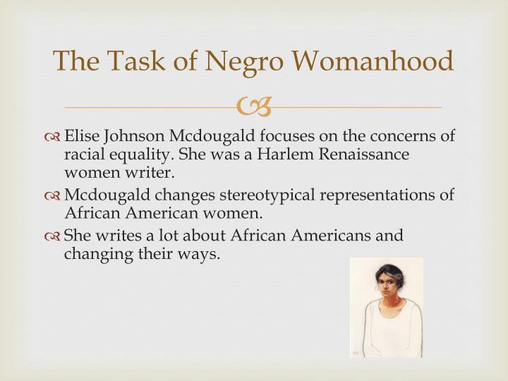 The task of n egro womanhood