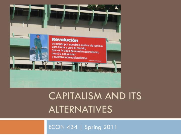 capitalism and its alternatives n.