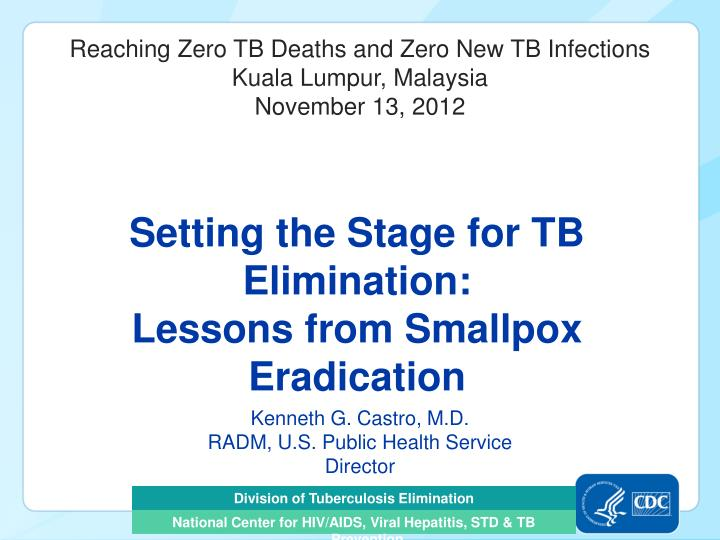 setting the stage for tb elimination lessons from smallpox eradication n.