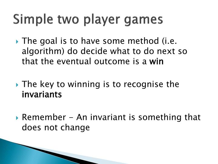 Simple two player games