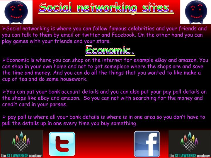 Social networking sites.