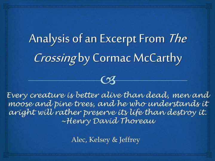 analysis of an e xcerpt from the crossing by cormac mccarthy n.
