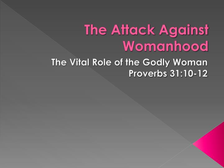 the attack against womanhood n.