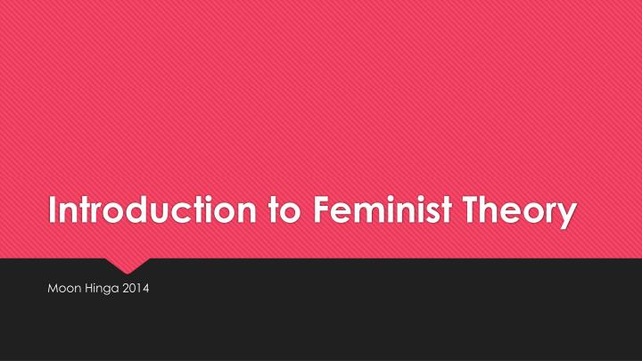 introduction to feminist theory n.