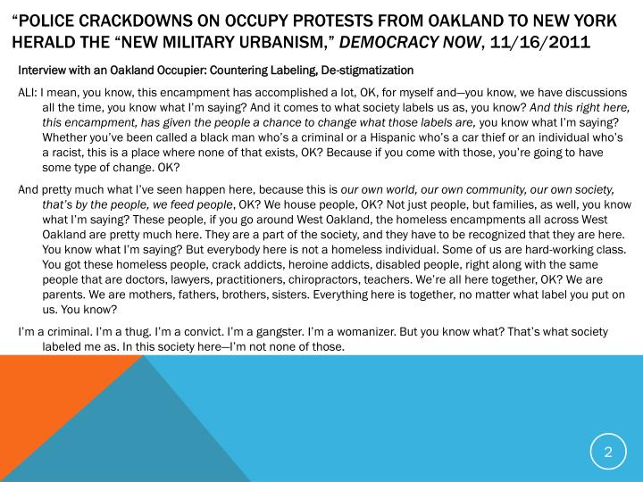 """Police Crackdowns on Occupy Protests from Oakland to New York Herald the ""New Military Urbanism..."
