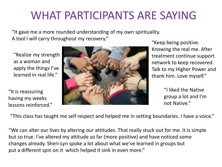 WHAT PARTICIPANTS ARE SAYING