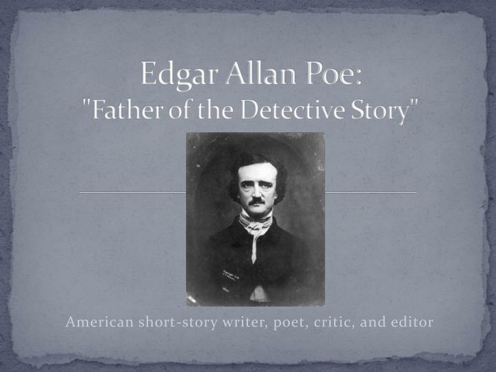 the literary devices in the literature of edgar allan poe Edgar allan poe is considered to be america's first significant literary critic or, at least, the first major writer in america to write seriously about criticism, about the theory of composition, and about the principles of creative art.