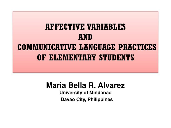 affective variables and communicative language practices of elementary students n.