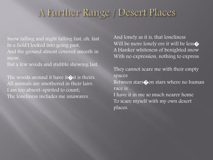 A Further Range / Desert Places