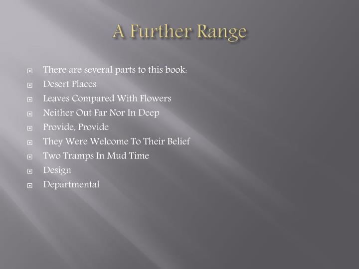 A Further Range