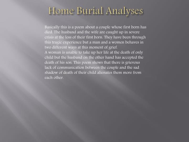 Home Burial Analyses