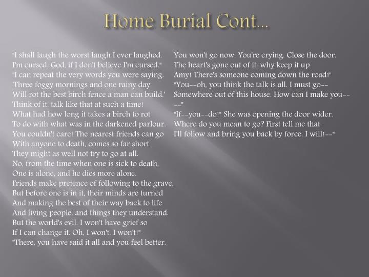 Home Burial Cont...