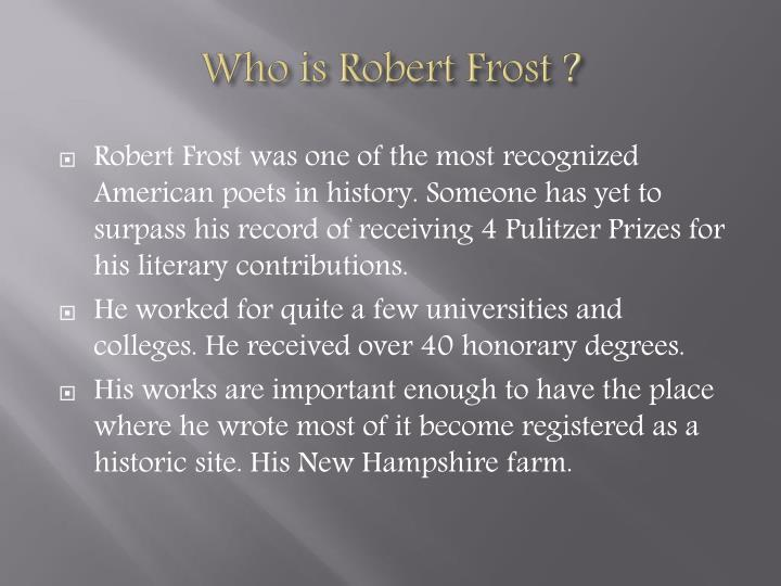 Who is Robert Frost ?