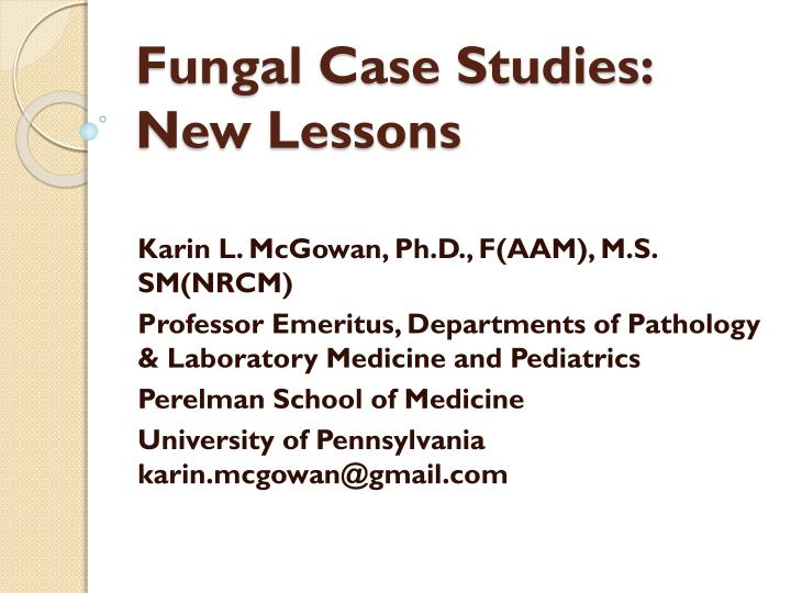 fung al case studies new lessons n.