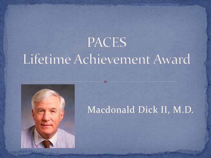 paces lifetime achievement award n.