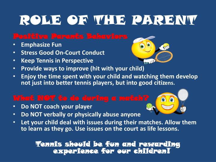 ROLE OF THE PARENT