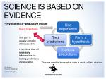science is based on evidence