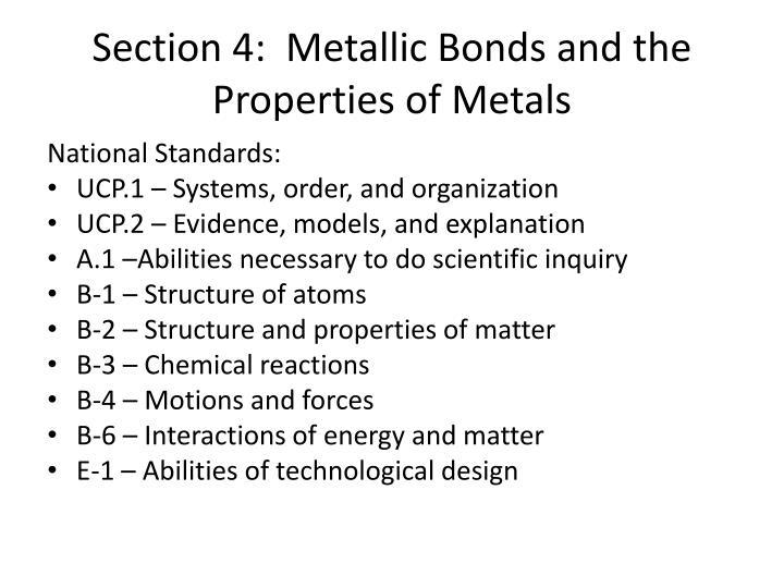 Section 4:  Metallic Bonds and the Properties of Metals