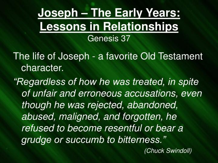 joseph the early years lessons in relationships genesis 37 n.