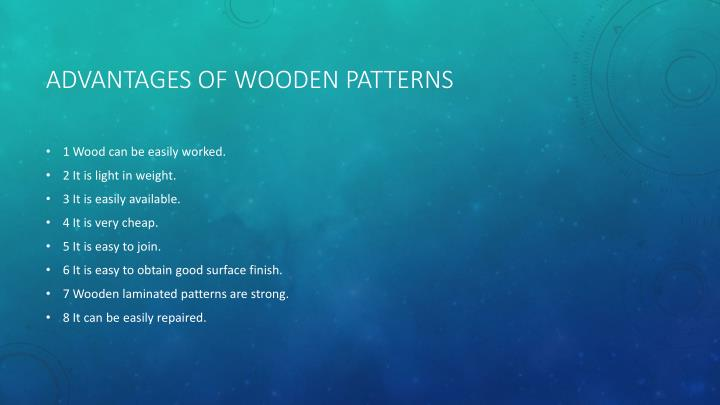 Advantages of wooden patterns