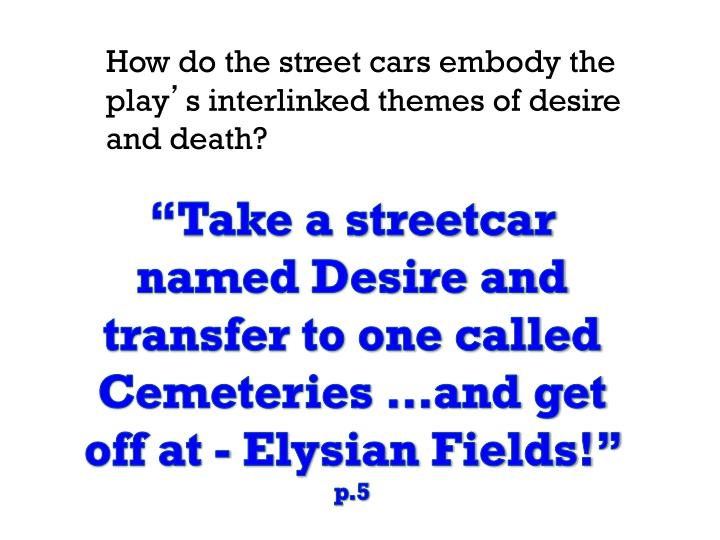 Iago and stanley are villains in othello and a street car named desire