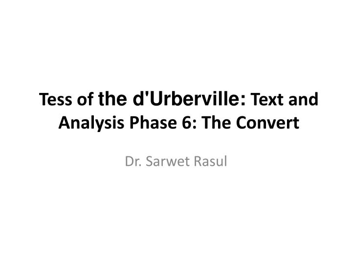 tess of the d urberville text and analysis phase 6 the convert n.