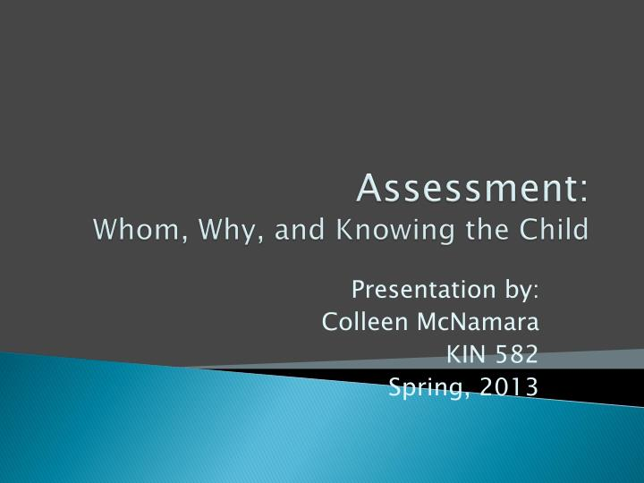 assessment whom why and knowing the child n.