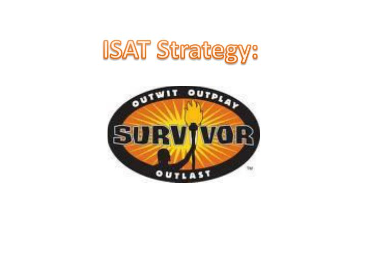 ISAT Strategy:
