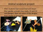 animal sculpture project