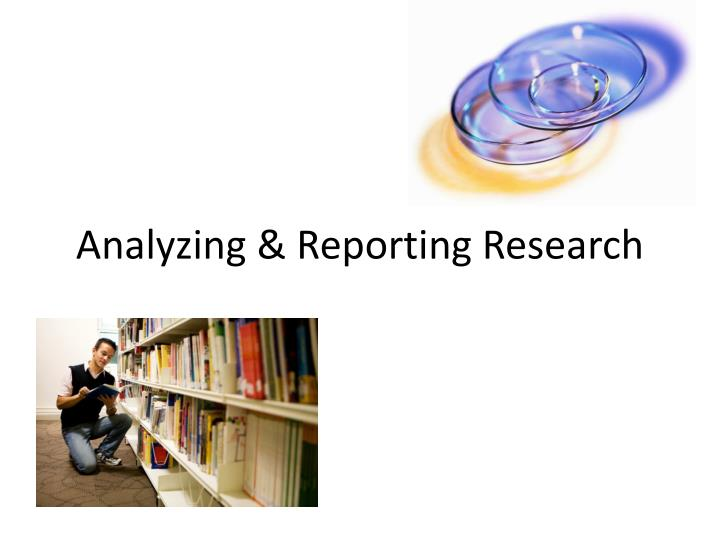 analyzing reporting research n.
