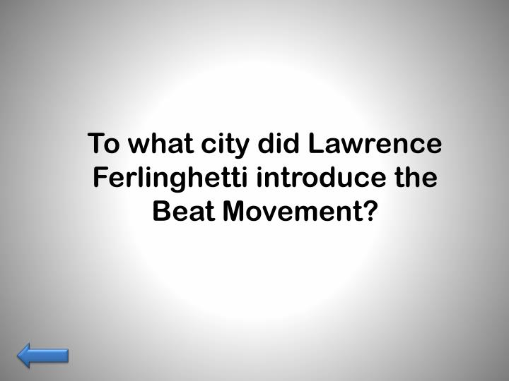 To what city did Lawrence