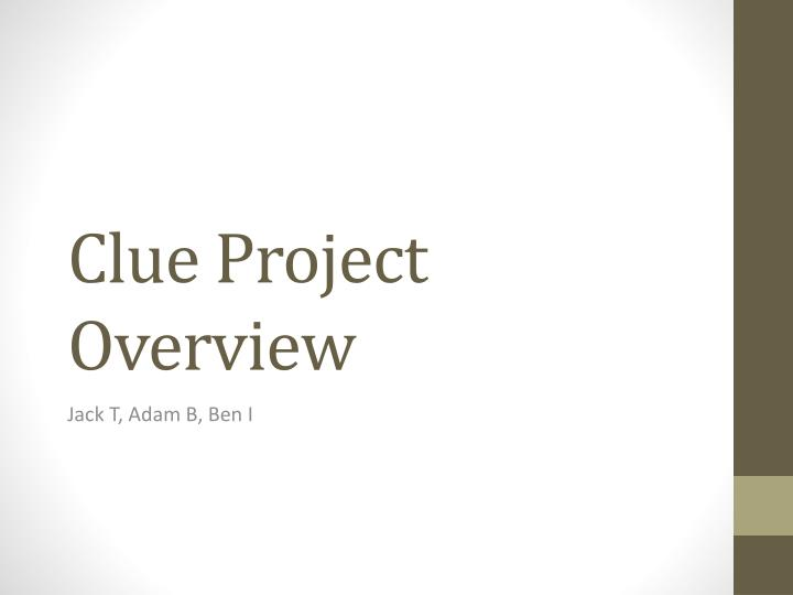 clue project overview n.