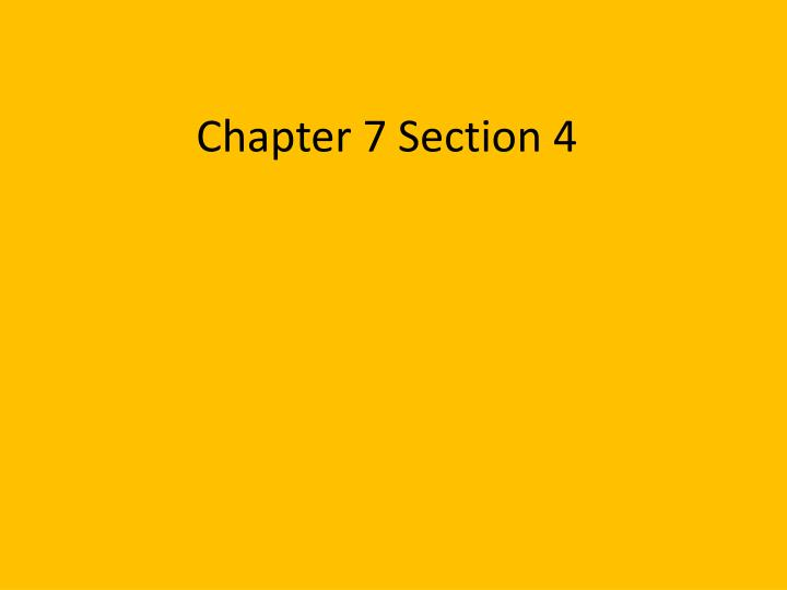 chapter 7 section 4 n.