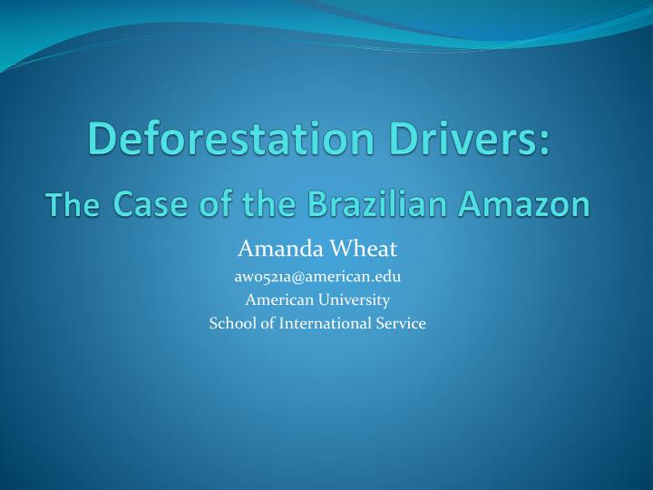 deforestation drivers the case of the brazilian amazon n.