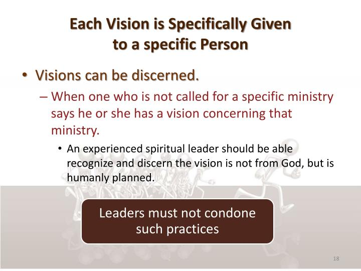 Each Vision is Specifically Given