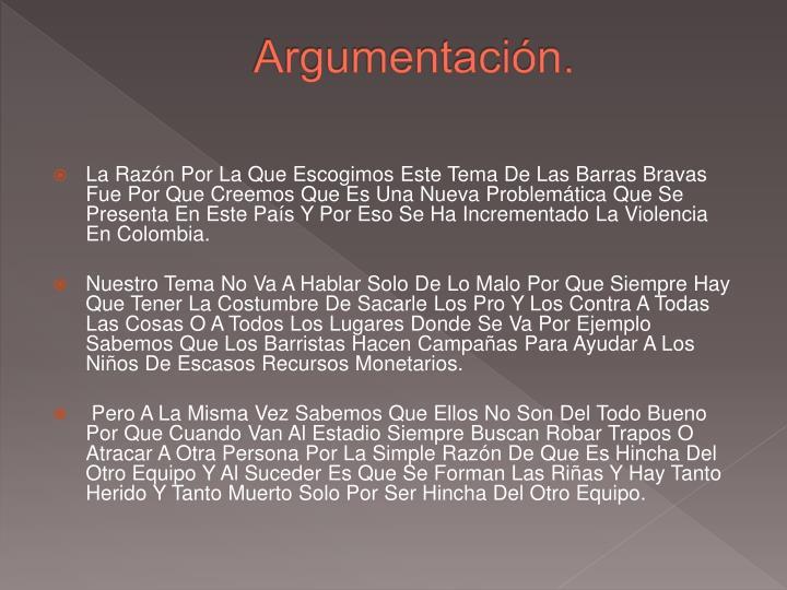 Argumentación.