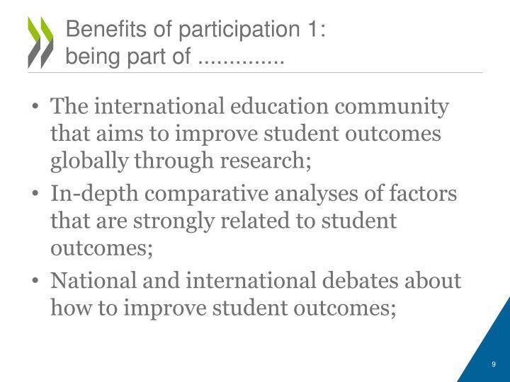 Benefits of participation 1:
