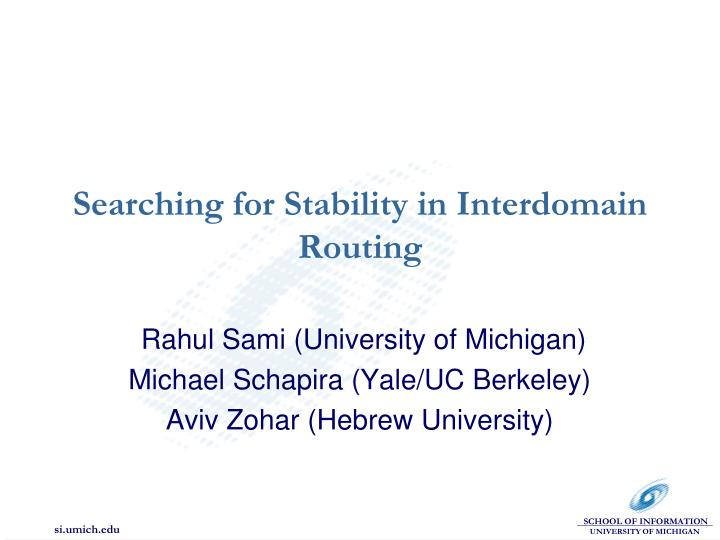 searching for stability in interdomain routing n.