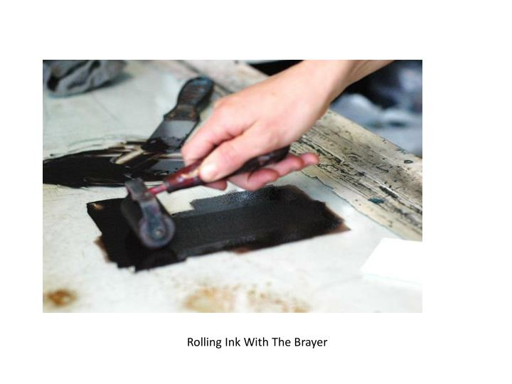 Rolling Ink With The Brayer