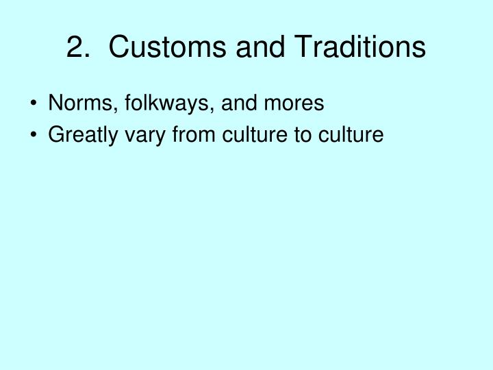 2.  Customs and Traditions