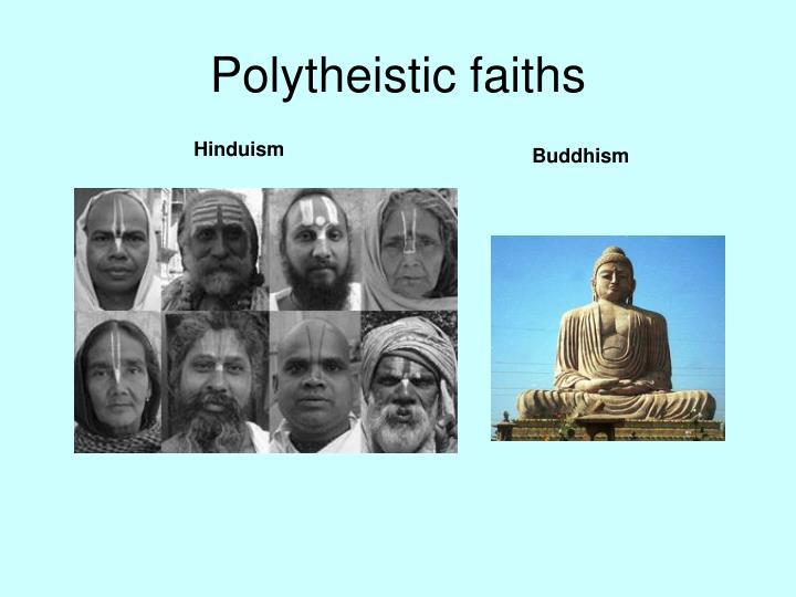 Polytheistic faiths