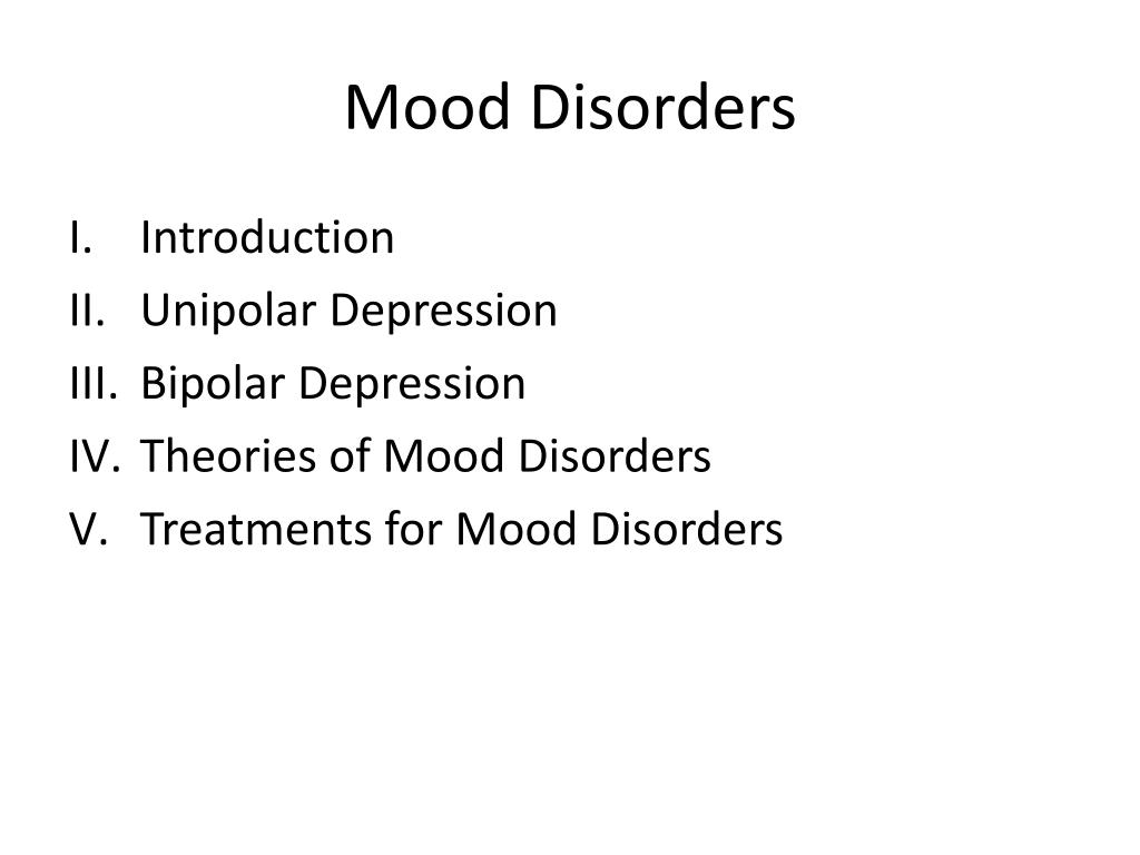 ppt - mood disorders powerpoint presentation - id:2310484