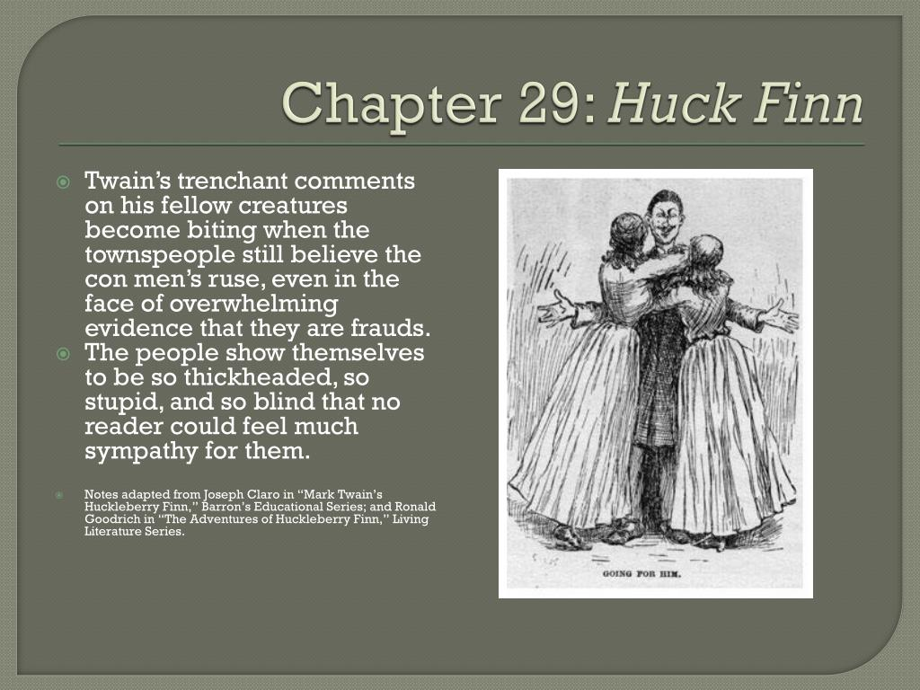 Ppt Adventures Of Huckleberry Finn Chapter Notes 29