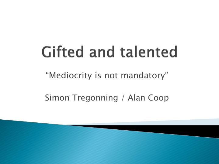 gifted and talented n.