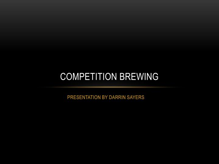 competition brewing n.