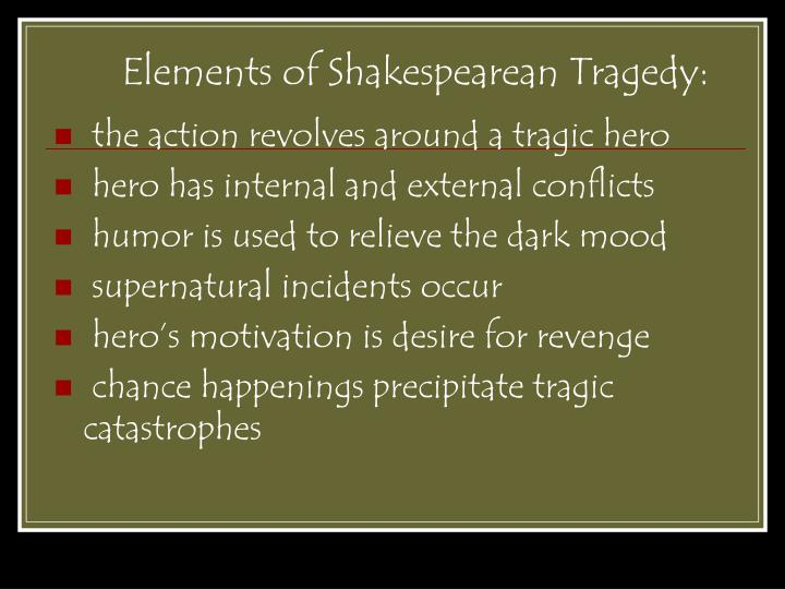 costs and shakespearean tragic hero Thing as shakespearean tragedy: tragedy (both shakespearean and with senecan and fall of princes tragedy, and with sixteenth-century tragic theory.